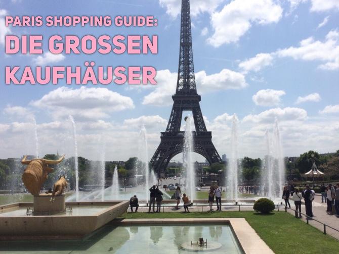 Paris Shopping Guide- die großen Kaufhäuser